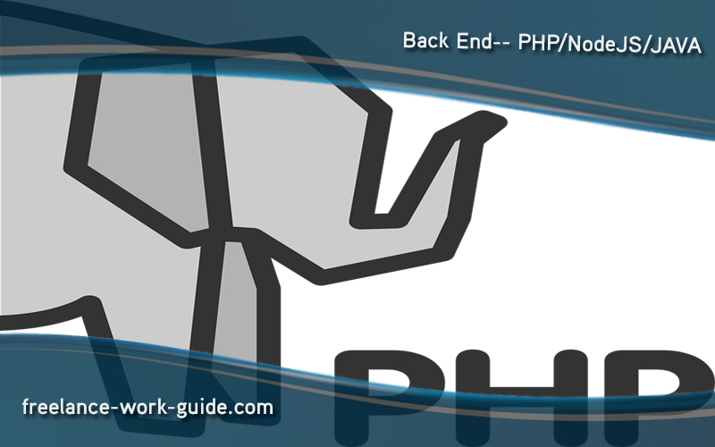 Back End-PHP/NodeJS/JAVA