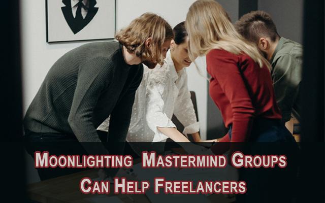 Moonlighting-Mastermind-Groups-featured-image