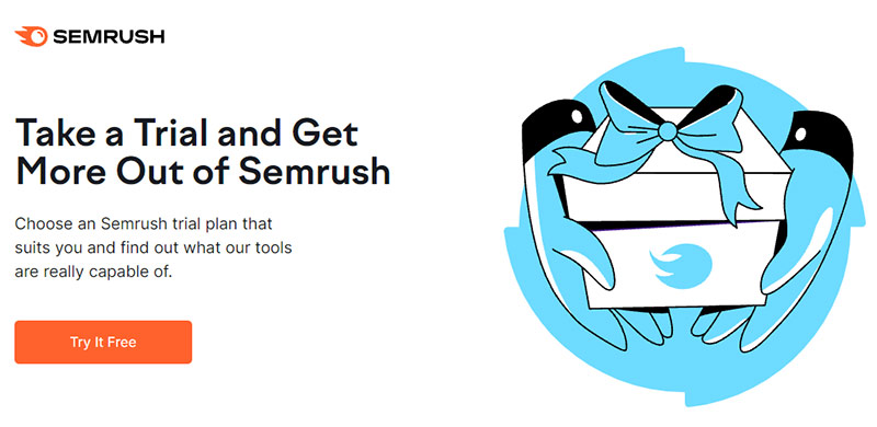 Take a Trial and Get More Out of Semrush