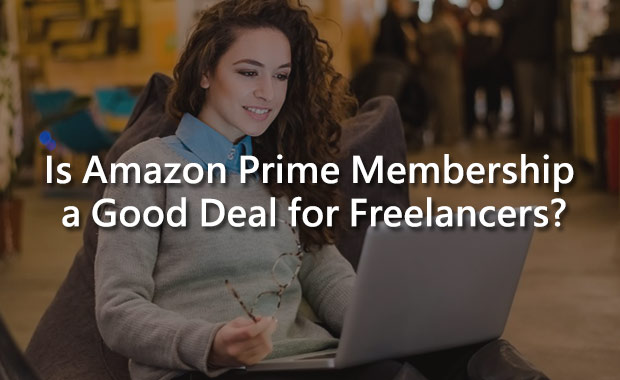 Is Amazon Prime Membership a Good Deal for Freelancers