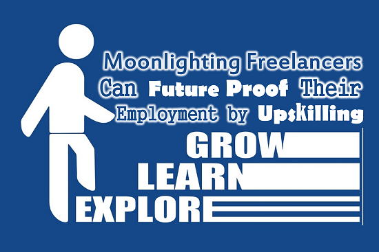 Moonlighting freelancers can future proof their employment by upskilling