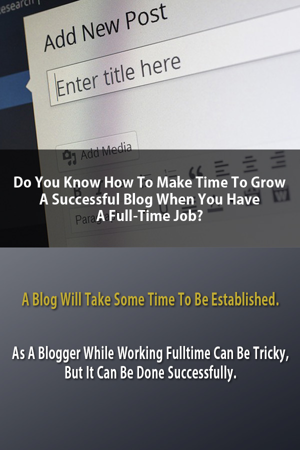 Grow A Successful Blog