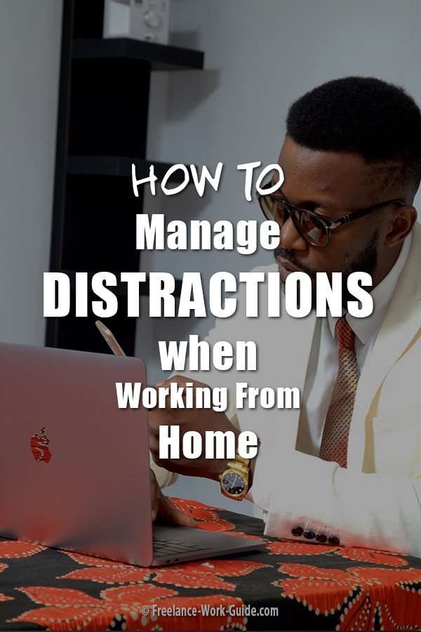 Manage Distractions Working From Home