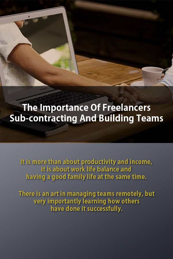 Importance Of Freelancers Sub-contracting