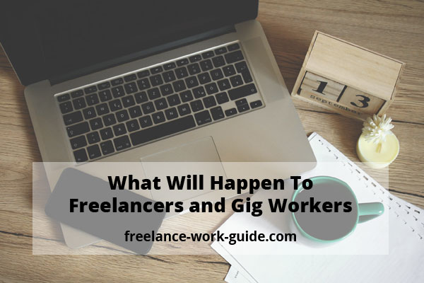 Pandemic Impact on Freelancers and Gig Workers
