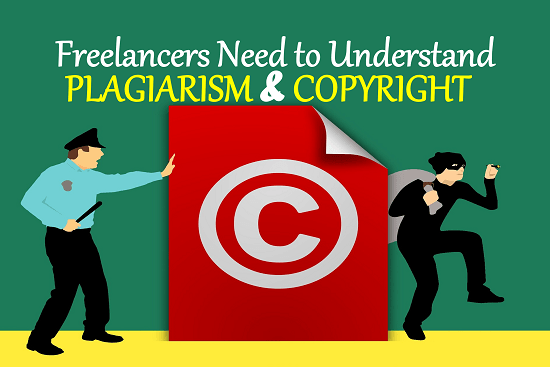 Freelancers need to understand plagiarism and copyright