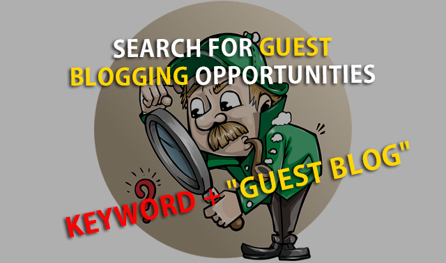 Search Guest Blogging Opportunities