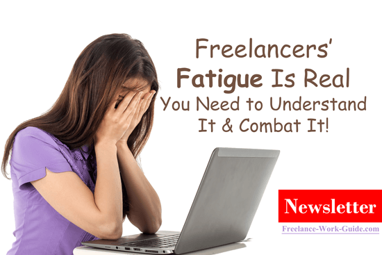 Freelancers' fatigue is real and you need to understand it and combat it!