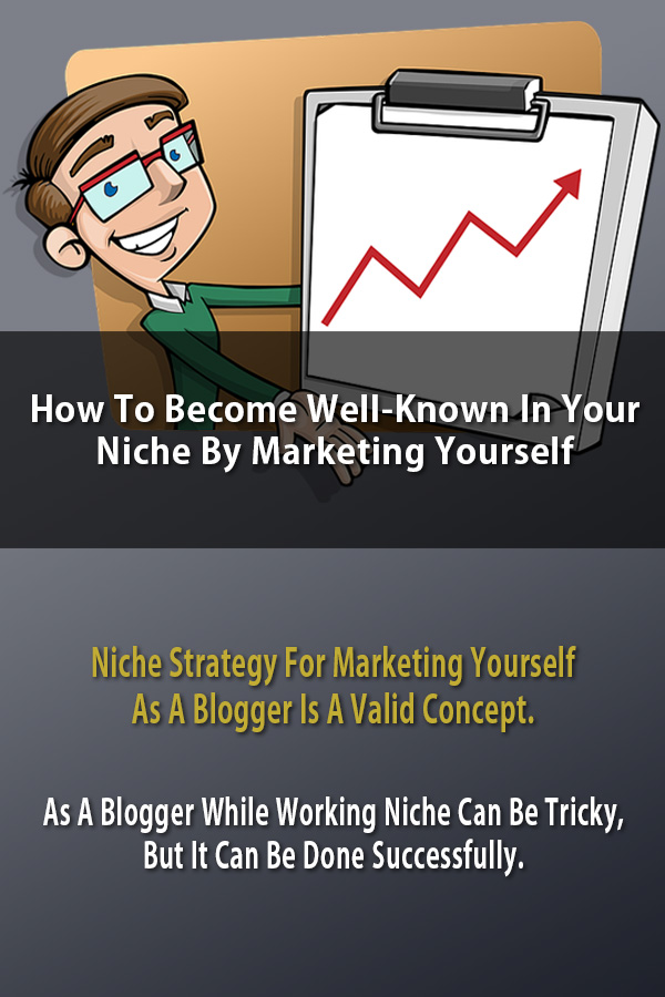 Niche By Marketing Yourself