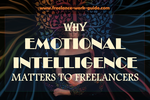 Why emotional intelligence matters to freelancers